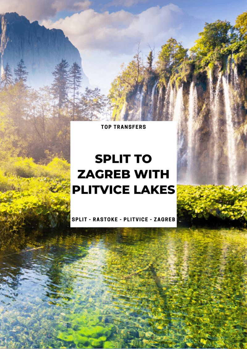 Split to Zagreb Private Transfer with Plitvice Lakes | Croatia Private Tours