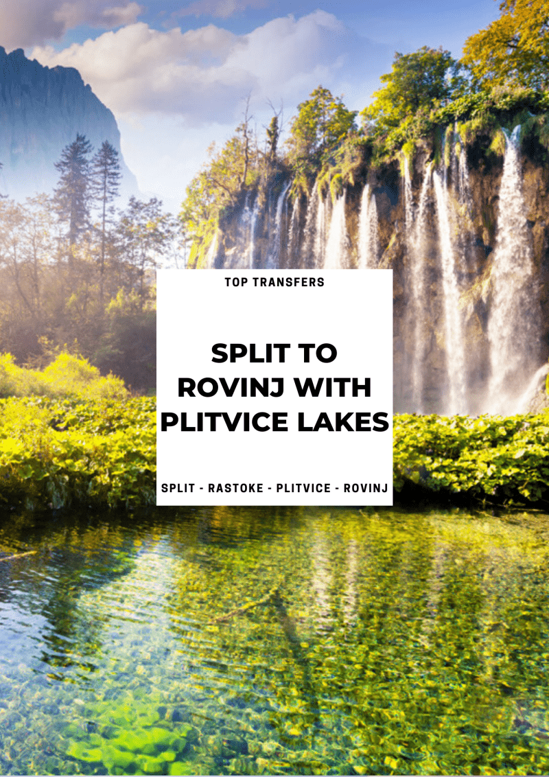 Split to Rovinj Private Transfer with Plitvice Lakes | Croatia Private Tours