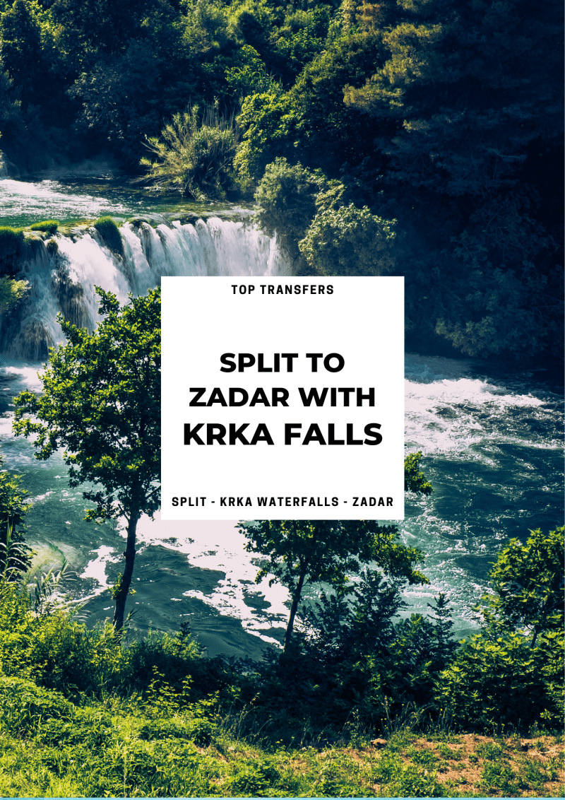 Split to Zadar Private Transfer with Krka Waterfalls ꟾ Croatia Private Tours