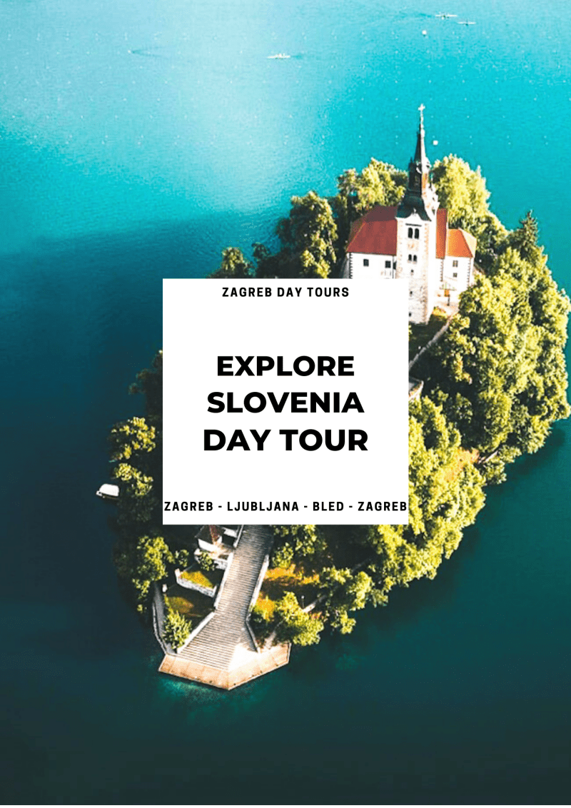 Ljubljana & Lake Bled Day Trip from Zagreb ꟾ Croatia Private Tours