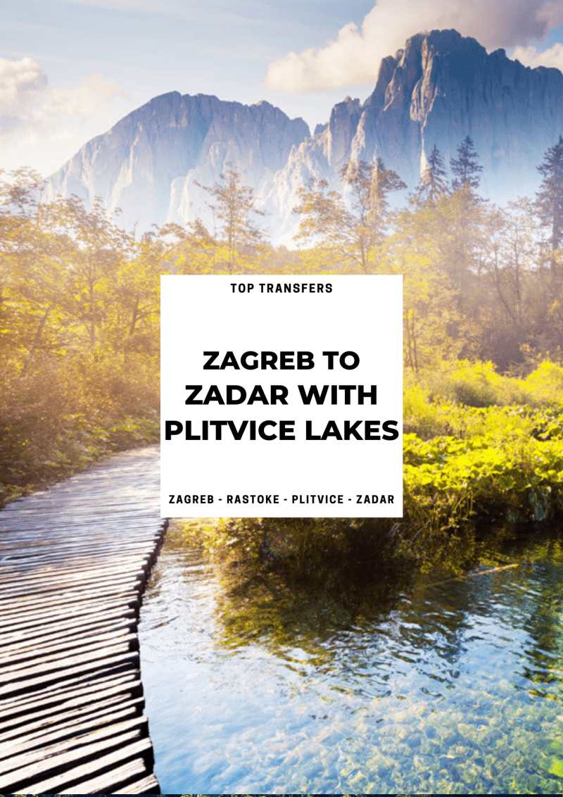 Zagreb to Zadar Private Transfer with Plitvice Lakes | Croatia Private Tours